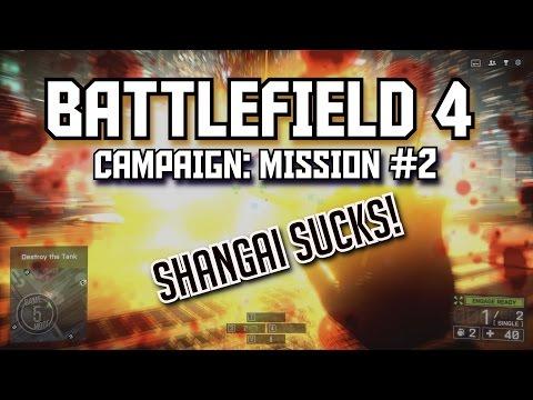 Battlefield 4 CAMPAIGN: MISSION #2 Shanghai Sucks! | HARD | PC ULTRA | 60FPS 1080p