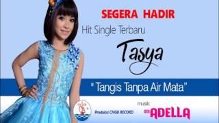 """PREVIEW single terbaru TASYA """"TANGIS TANPA AIR MATA"""" (Demo Tape)"""