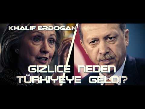 Hillary Clinton gizlice Türkiyeye neden geldi? Şok İddialar!