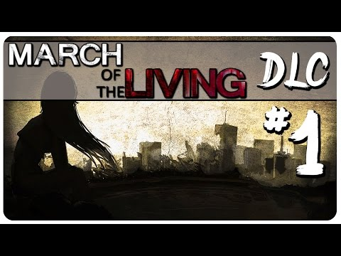 March Of The Living Gameplay | The Three Of Us DLC | Let's Play March Of The Living Part 1