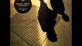 Mikkel Metal - Boosm