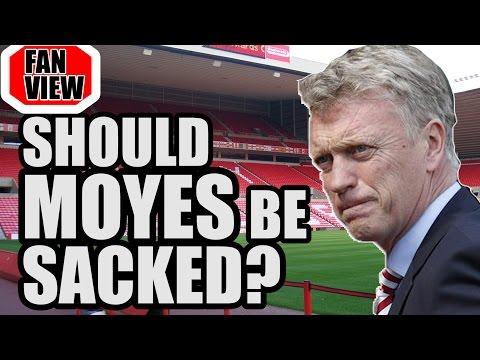 Should Moyes Be SACKED?