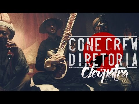 ConeCrewDiretoria - Cleopatra (Clipe Oficial)