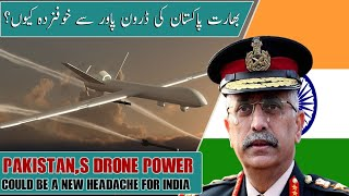 Pakistan's Drone Power Could Be A New Headache For India - Advance Pakistan