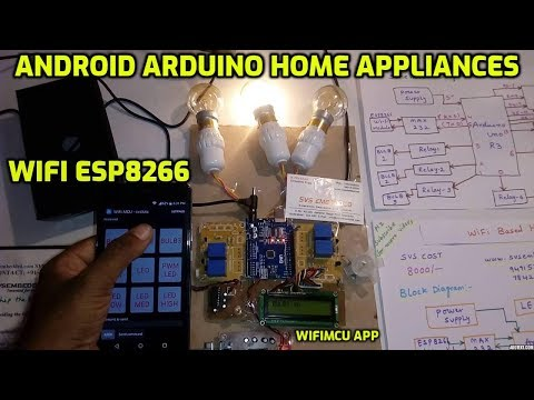 Wifi Projects :Android Arduino Home Appliances Control using WiFi Module - ESP8266