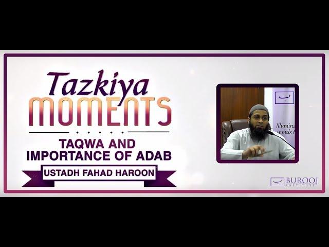 Taqwa & Adab || Tazkiya Moments || Burooj Institute || Watch in ᴴᴰ ||