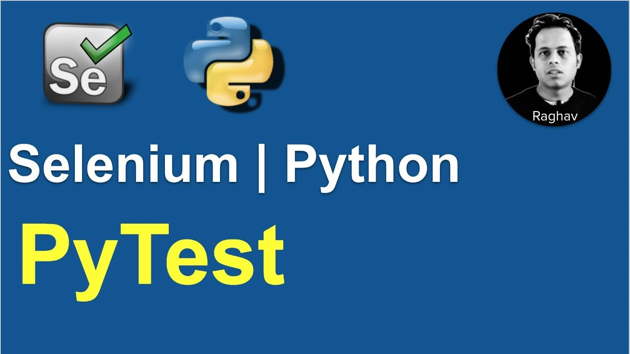 Download Selenium Python | How to use PyTest
