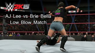 WWE 2K15(PS4) AJ Lee vs Brie Bella Low Blow Match