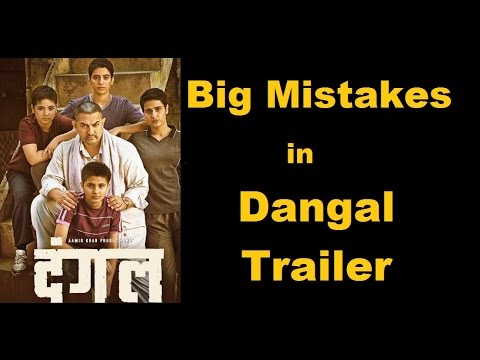 Dangal Movie Mistakes in Official Trailer | Bollywood Mistakes