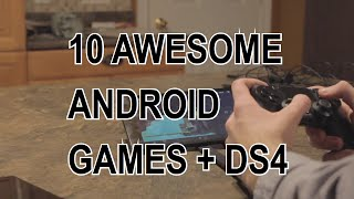 Ten Android Games To Play With Your PS4 Controller