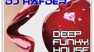 Deep Funky House by HafDer - November 2013 - playlist and FREE DOWNLOAD !!