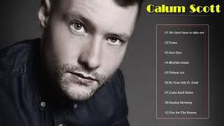 Top 20 Calum Scott Best Songs  Calum Scott New Album Center Music