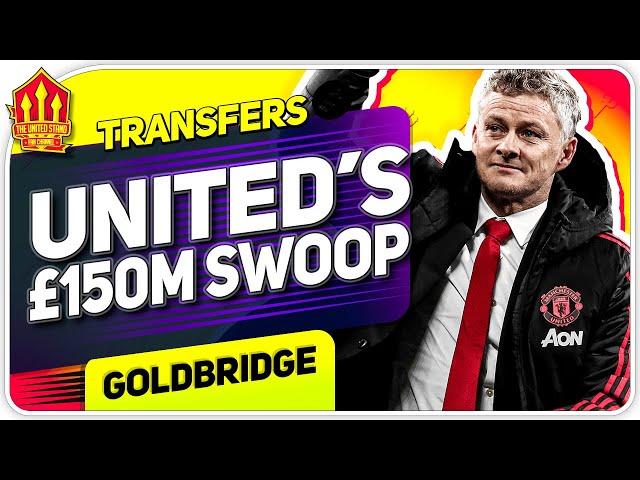 Solskjaer's 150 Million Transfer Blitz! Man Utd Transfer News