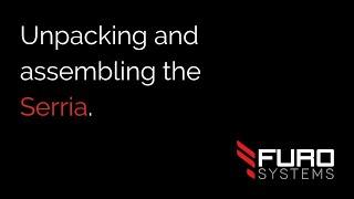 FuroSystems - Assembling the SIERRA