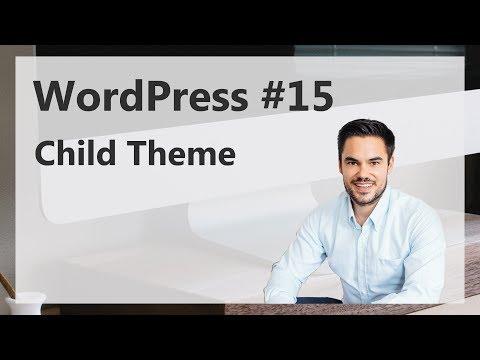 WordPress Theme anpassen mit Child Theme Template (Deutsch)