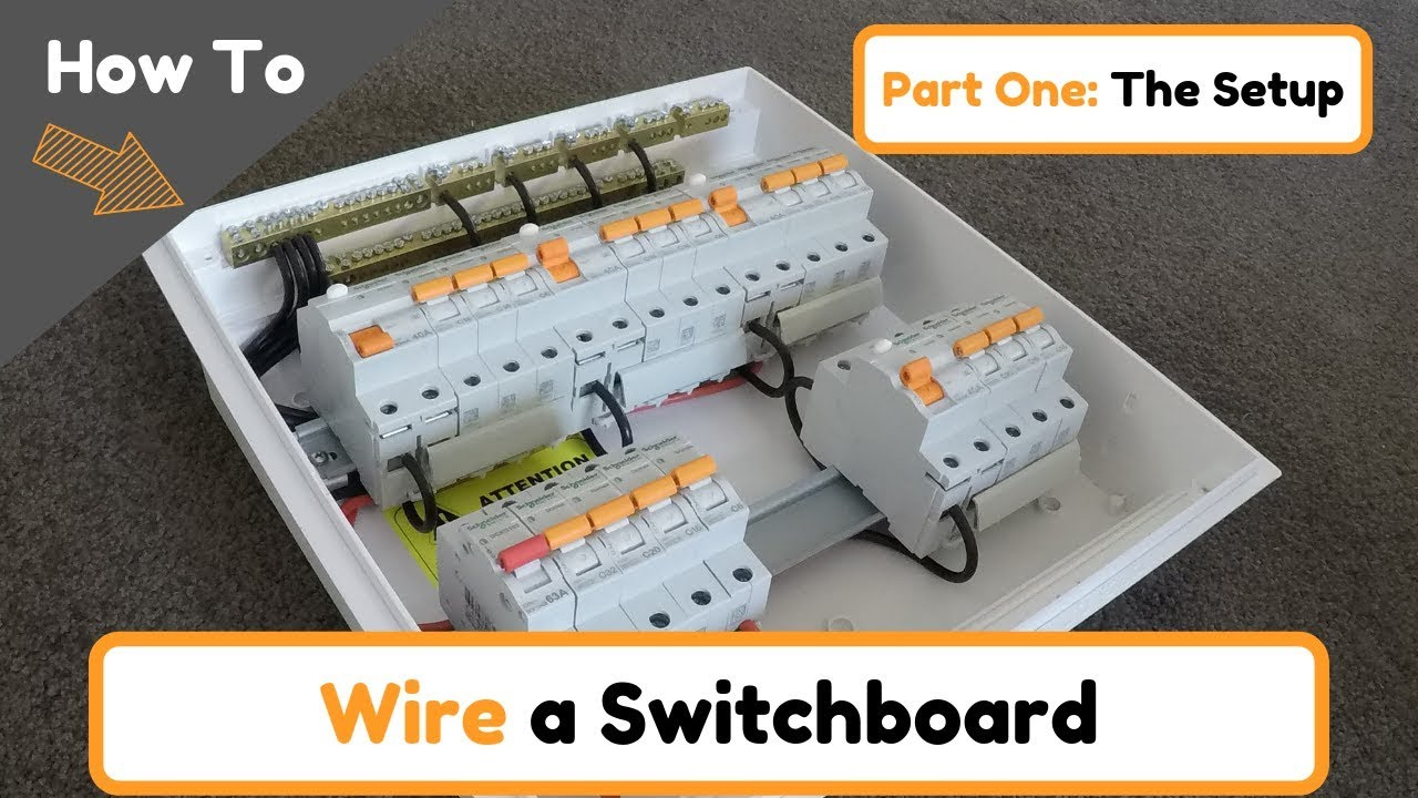 How To Wire A Switchboard Part 1 Youtube