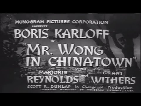 Mr  Wong In Chinatown 1939   With Boris Karloff And Marjorie Reynolds And Grant Withers