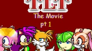 Tails Love Triangle Movie pt.1