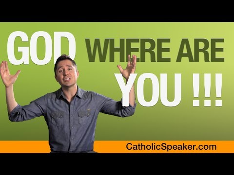 God Where Are You? Pain, suffering and a better future (video byparish mission speaker)