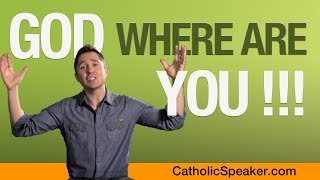 God Where Are You? Pain, suffering and a better future (video by  parish mission speaker)