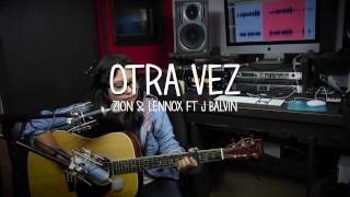 Otra Vez (Cover) Zion & Lennox ft J Balvin | Any Ceballos YouTube Videos