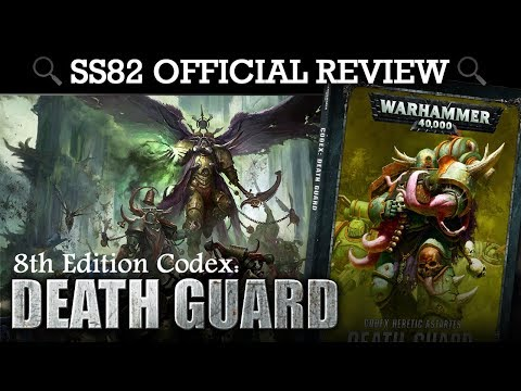 Death Guard Codex REVIEW + TACTICA Warhammer 40K 8th Edition | HD