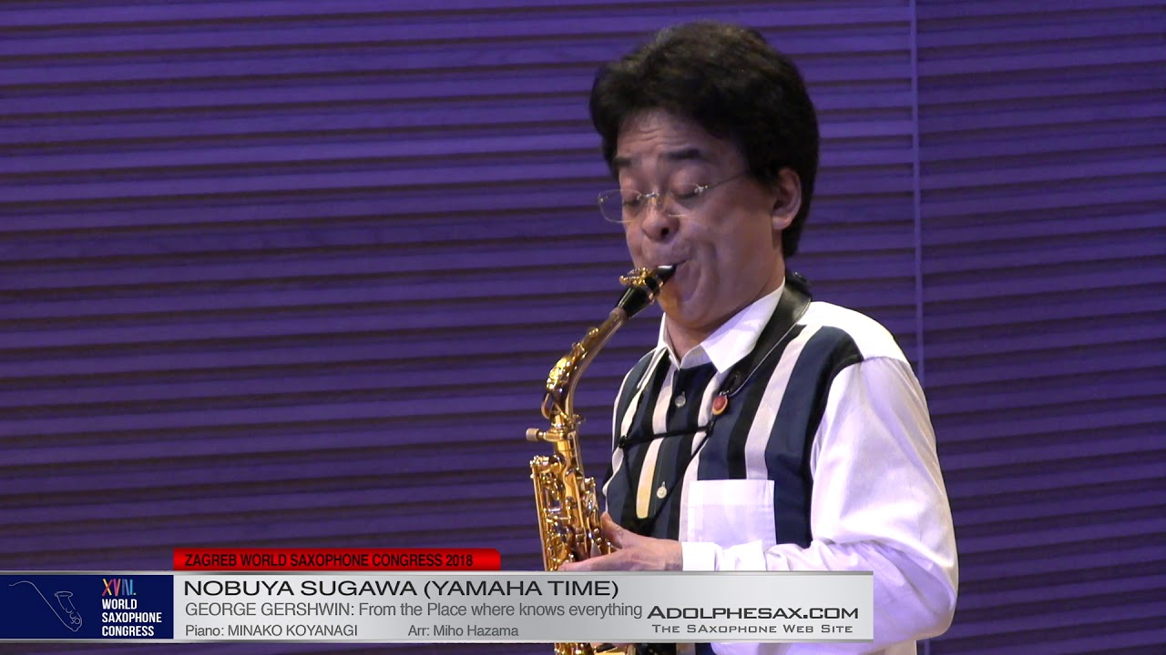 From the place where knows everything by George Gershwin    Nobuya Sugawa   XVIII World Sax Congress