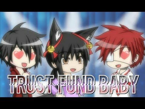 Trust fund baby- gacha studio