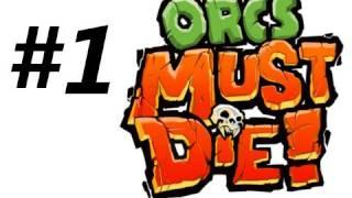 Orcs Must Die Walkthrough Part 1: The Hallway