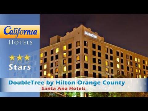 DoubleTree By Hilton Orange County Airport, Santa Ana Hotels - California