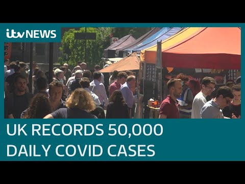 Covid: UK records over 50,000 daily cases for first time in over six months | ITV News