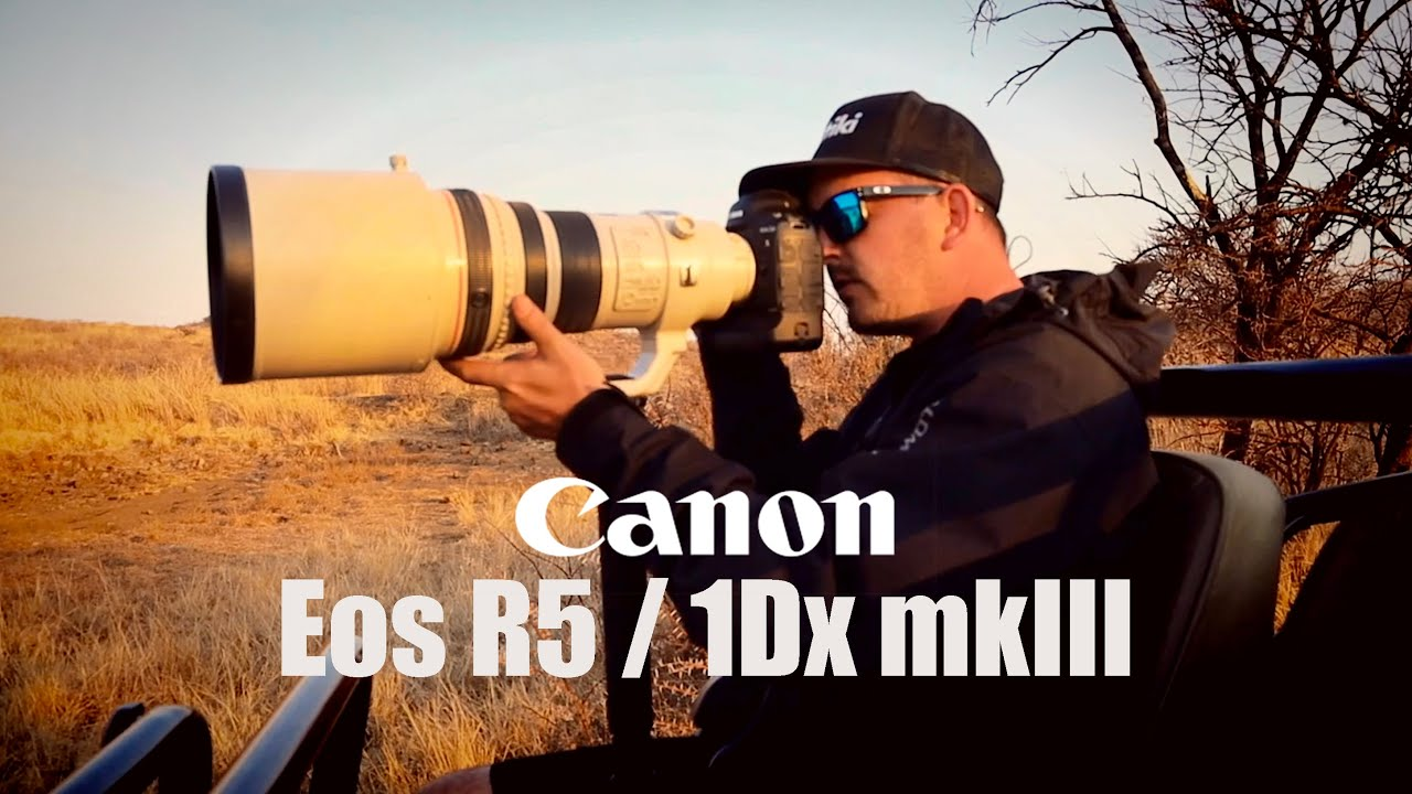 Shooting the Canon Eos R5 & 1Dx mkiii