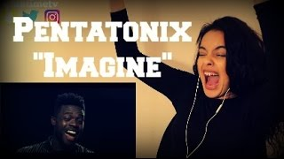 Imagine - Pentatonix