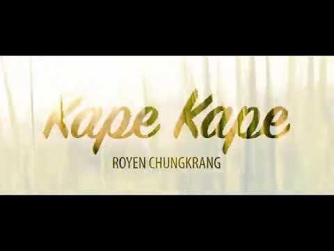 New Miching Hearttouching Song###.....Royen Chungkrang
