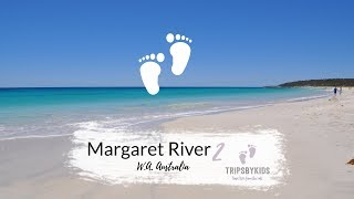 Trips By Kids - Best of Margaret River, no. 2 - Feb. 2018 + Dec. 2016