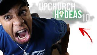"UPCHURCH MADE ME WALK OUT!! Upchurch ""Hi-Deas 10"""
