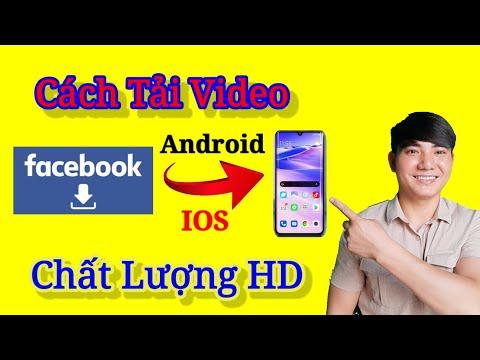 Cách Tải Video Trên Facebook Về Điện Thoại Mới Nhất 2021/ Sinh Youtube