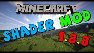 Minecraft || Shader mod + Optifine !!! 1.8.8 installieren | Tutorial