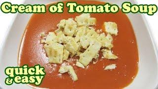 Cream Of Tomato Soup Recipe - Creamy Campbell Soups Recipes - Healthy Tomatoes Vegetable - Jazevox