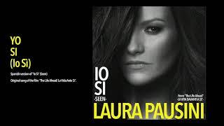 Laura Pausini - Yo Sì (Io Sì) (Official Visual Art Video)