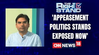 Dr Nikhil Prasun, BJP: Politics Of Appeasement Stands Exposed | The Right Stand | CNN News18
