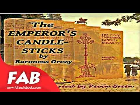 The Emperor's Candlesticks Full Audiobook by Baroness ORCZY by Suspense, Espionage