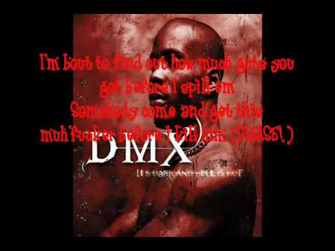 DMX Bring Your Whole Crew LYRICS!