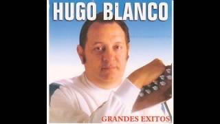Hugo Blanco - El Cigarron