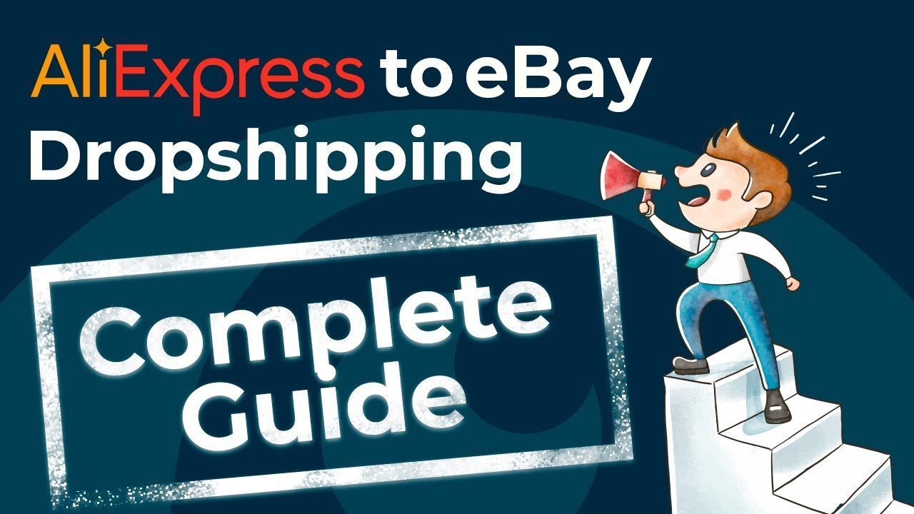 How to Start Dropshipping on eBay | Aliexpress to eBay Dropshipping