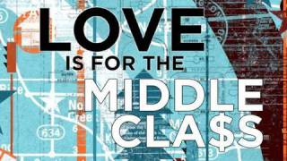 Watch House Of Heroes Love Is For The Middle Class video