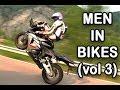 Men In Bikes vol 3 (en Français, 40min de bonheur)