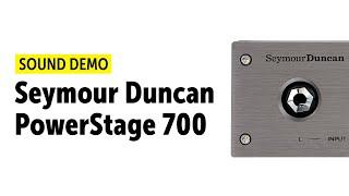 Seymour Duncan PowerStage 700 - Sound Demo (no talking)