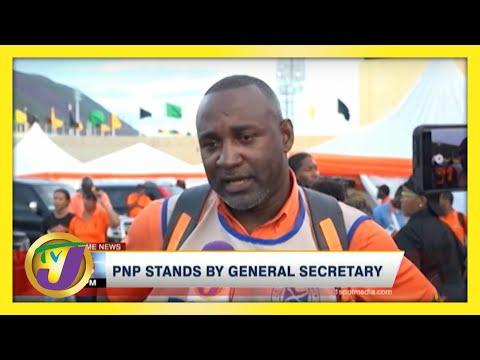 Jamaica's PNP Standing by General Secretary   TVJ News