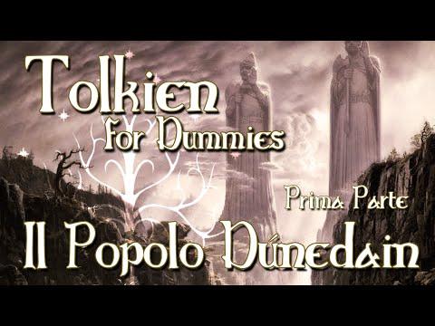 Tolkien For Dummies - Il Popolo Dúnedain [1 / 2]